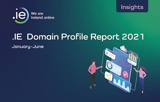.IE Domain Profile Report H1 2021 cover